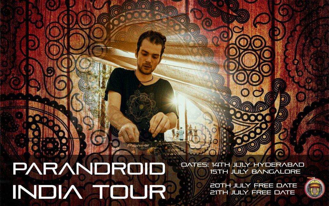 PARANDROID INDIA TOUR 2018