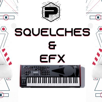 "Virus Ti Preset library ""SQUELCHES AND EFX"" by Parandroid"